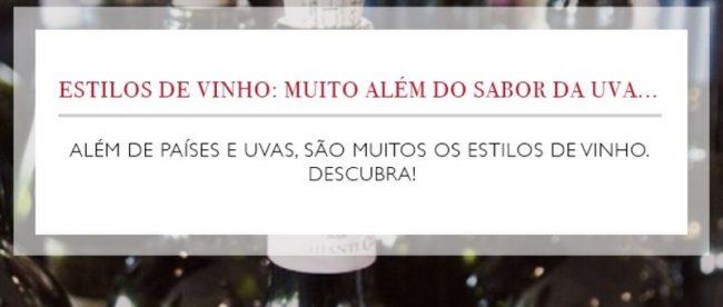 ESTILOS DE VINHO MUITO ALÉM DO SABOR DA UVA…